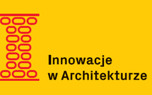 Konkurs INNOWACJE W ARCHITEKTURZE 2017